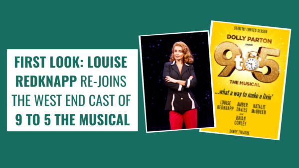 FIRST LOOK: Louise Redknapp in 9 TO 5 THE MUSICAL