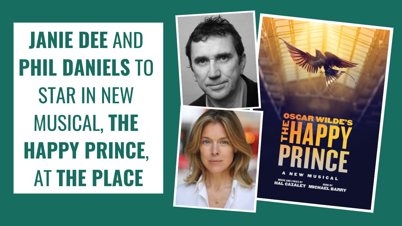 Phil Daniels and Janie Dee to star in THE HAPPY PRINCE
