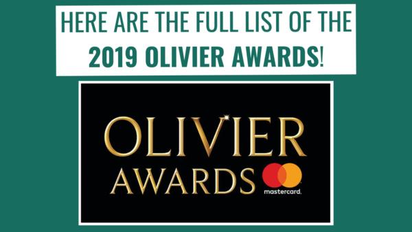 The Full List Of 2019 Olivier Awards Winners