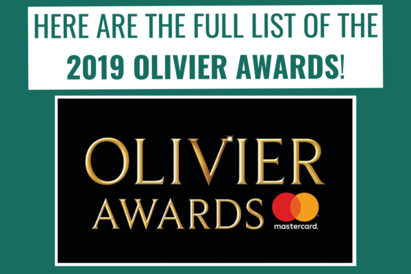 The Full List Of 2019 Olivier Awards Winners
