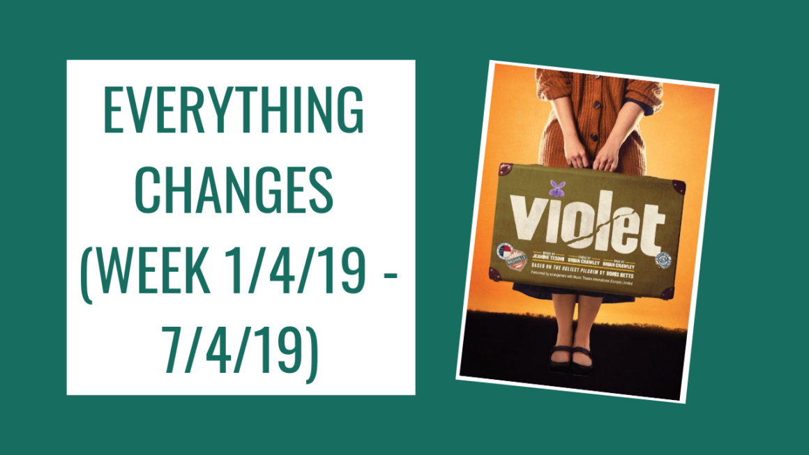Everything Changes (Week 1/4/19 – 7/4/19)